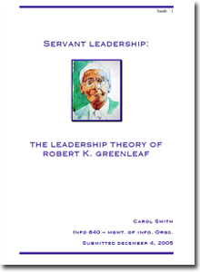 gcu paper on servant leadership theory Grand canyon university (gcu) serves as a transformative institution anchored by values of leadership, from advanced leadership programs to diverse and empowering leadership styles in the classroom leadership is a top cornerstone in supporting our mission to graduate students as global citizens, critical thinkers, effective communicators and.