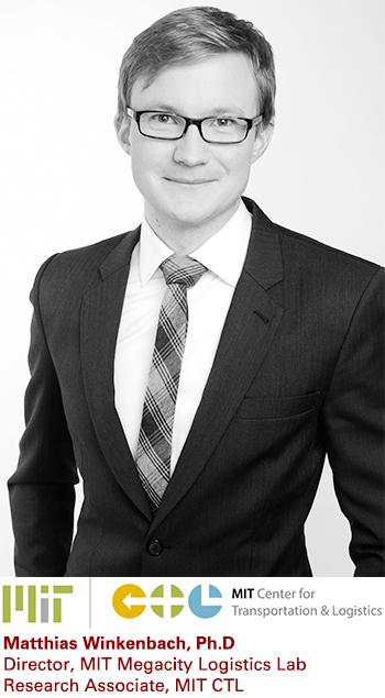 Matthias Winkenbach, Ph.D., Director, MIT Megacity Logistics Lab, Research Associate, MIT CTL