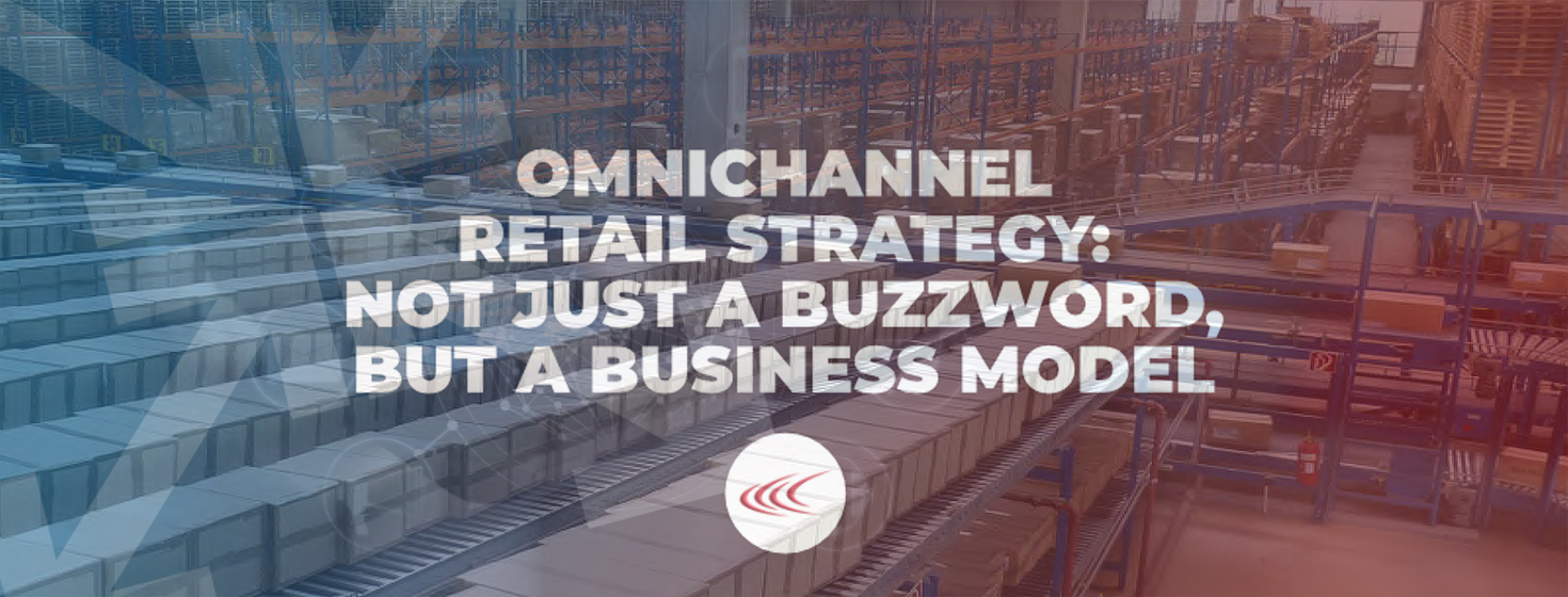 How to Develop an Omnichannel Retail Business Model