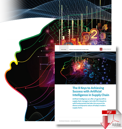 8 Keys to Achieving Success with Artificial Intelligence in Supply Chain