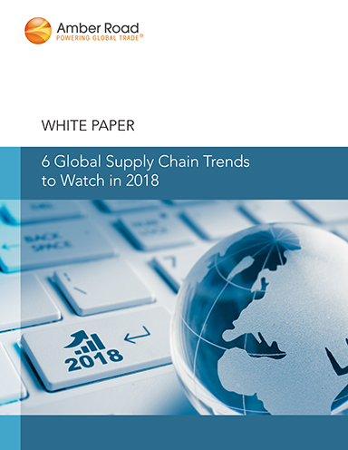 6 Global Supply Chain Trends to Watch in 2018 - Logistics and Supply