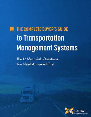 The Complete Buyer's Guide to Transportation Management